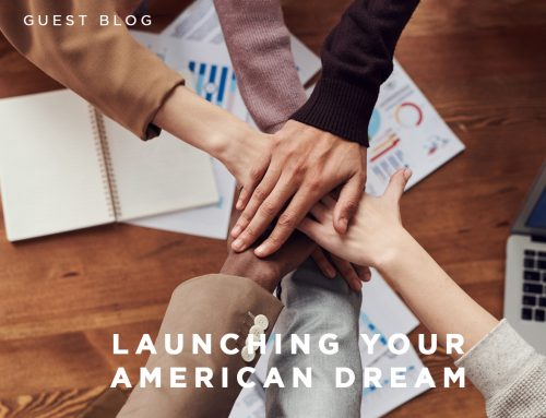 Launching Your American Dream