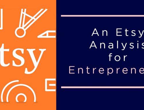 An Analysis of Etsy for Entrepreneurs