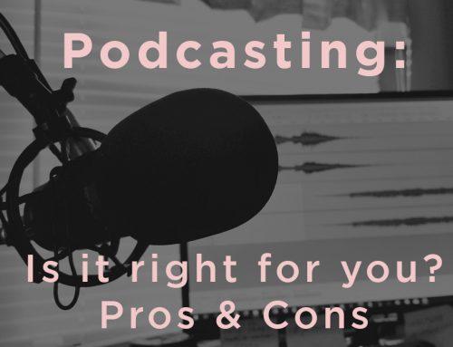 Podcasts: Pro's & Con's